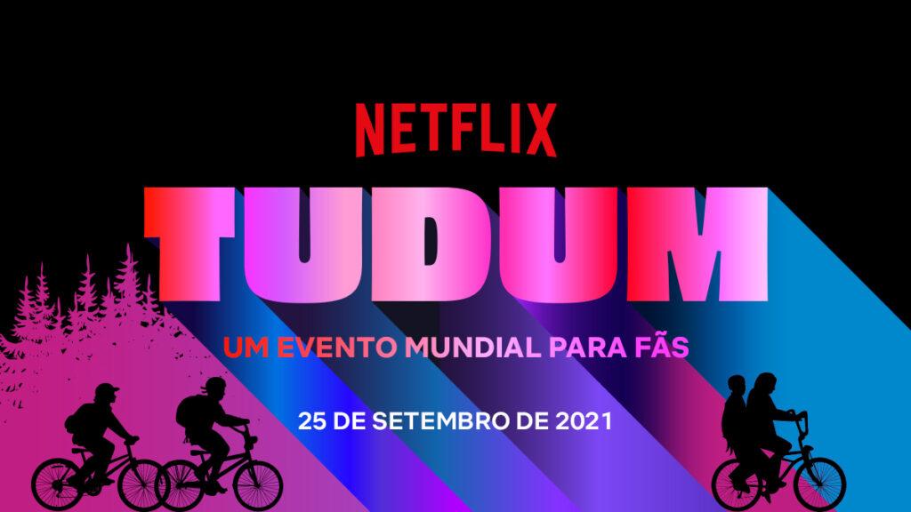 TUDUM Netflix: Confira o cronograma do evento - prévia da 2ª temporada de 'Bridgerton', novidade de 'Stranger Things' e mais
